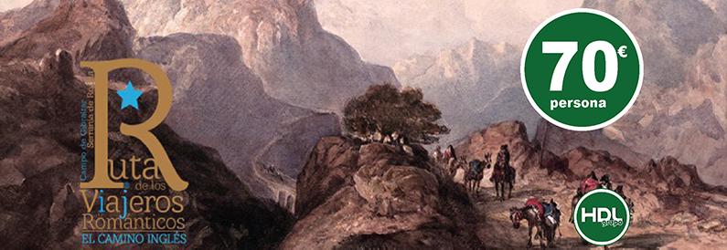 """Por la Ruta de los Viajeros Romanticos """"El Camino del Ingles"""""""
