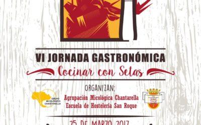 VI JORNADA GASTRONICA, COCINAR CON SETAS, Jimena de la Frontera, 25 de Marzo del 2017